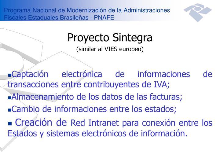 Programa Nacional de Modernización de la Administraciones Fiscales Estaduales Brasileñas - PNAFE