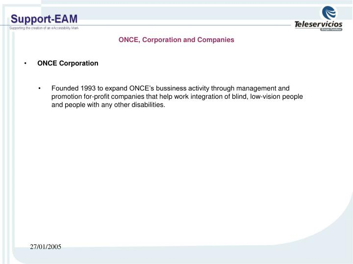 ONCE, Corporation and Companies
