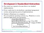development 2 standardized abstractions