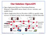 our solution openadn