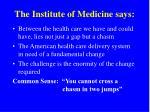 the institute of medicine says
