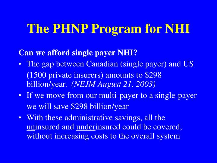 The PHNP Program for NHI