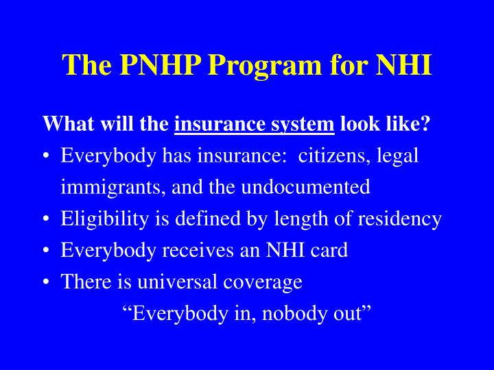 The pnhp program for nhi1