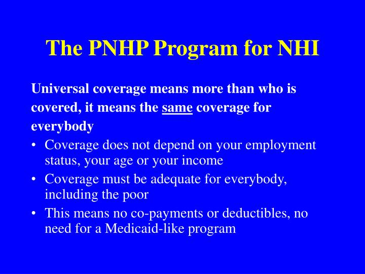 The PNHP Program for NHI