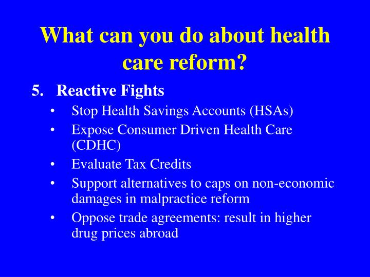 What can you do about health care reform?