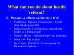 what can you do about health reform1