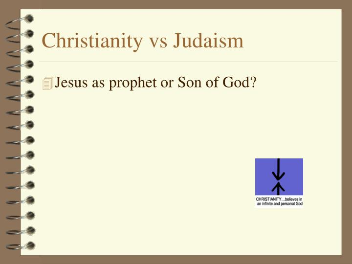christianity antithesis judaism Best answer: judaism is the paralysis of christianity atheism is the antithesis to all religions no god speaks to jnsr: 'france, listen to.