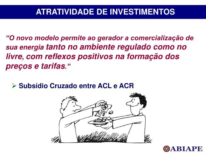ATRATIVIDADE DE INVESTIMENTOS