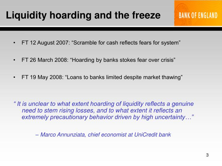 Liquidity hoarding and the freeze