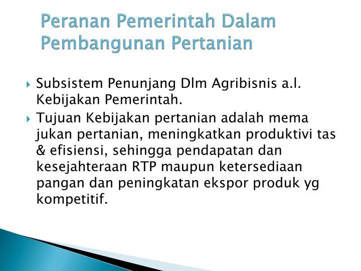 Peranan Pemerintah Dalam Pembangunan Pertanian