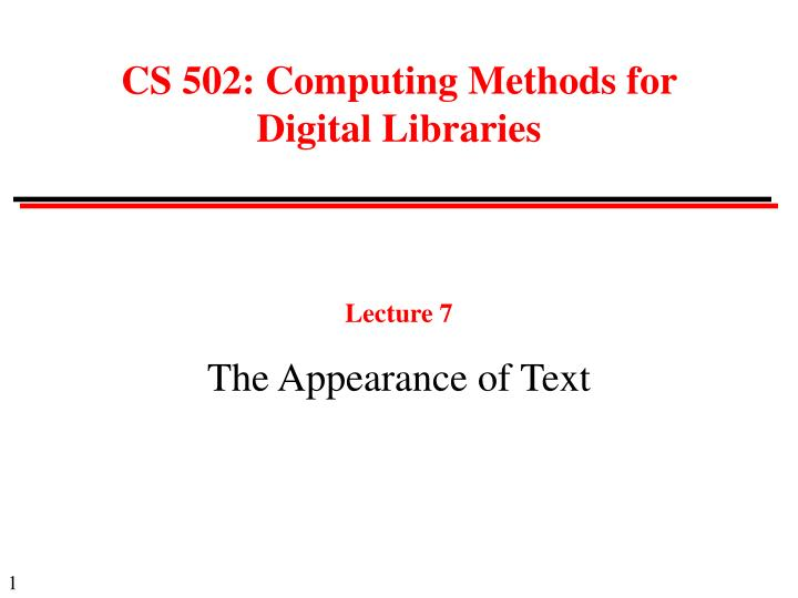 Lecture 7 the appearance of text