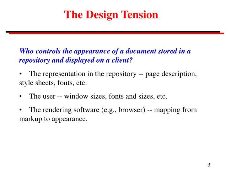 The Design Tension