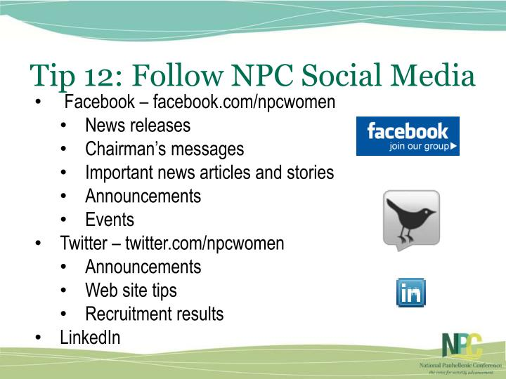 Tip 12: Follow NPC Social Media