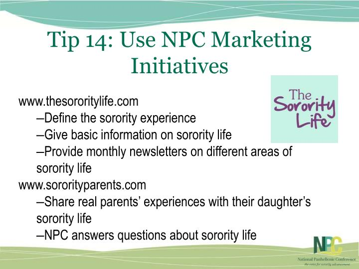 Tip 14: Use NPC Marketing Initiatives
