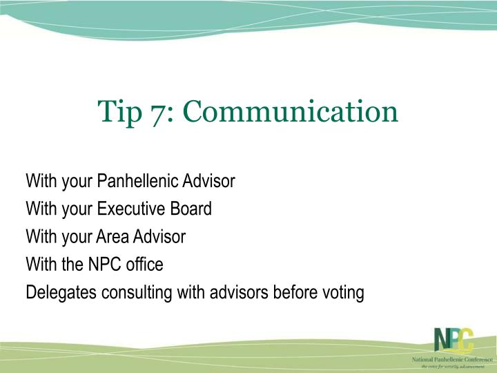 Tip 7: Communication