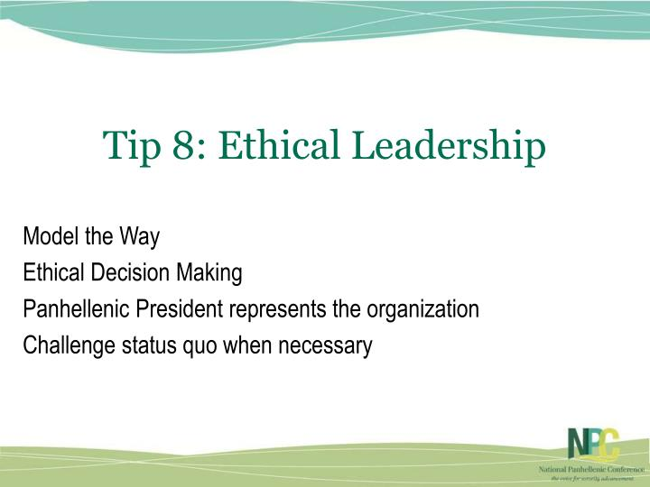Tip 8: Ethical Leadership