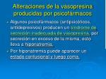 alteraciones de la vasopresina producidas por psicof rmacos