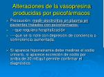 alteraciones de la vasopresina producidas por psicof rmacos1