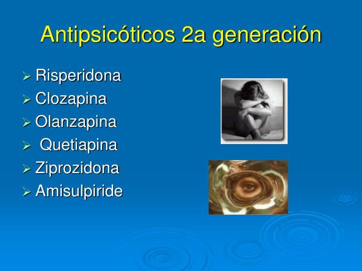 Antipsicóticos 2a generación