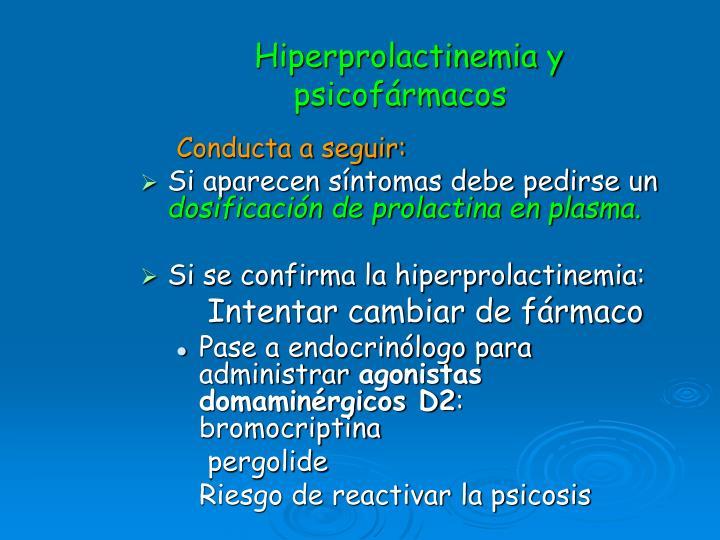 Hiperprolactinemia y psicofármacos