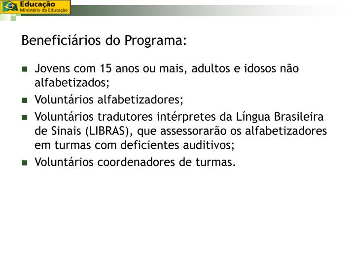 Beneficiários do Programa: