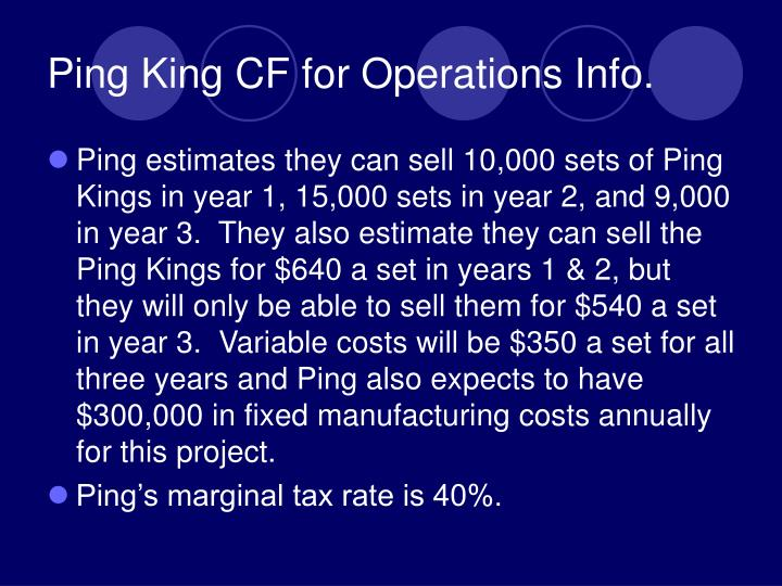 Ping King CF for Operations Info.