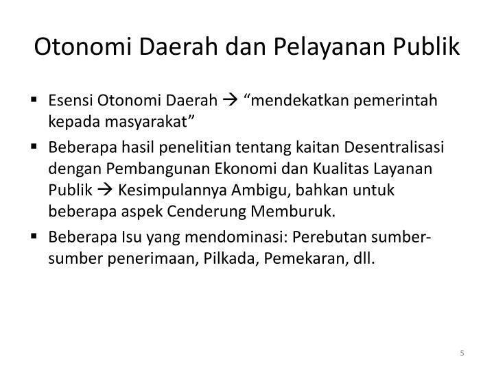 Otonomi Daerah dan Pelayanan Publik