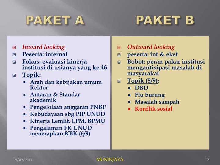 PAKET A PAKET B