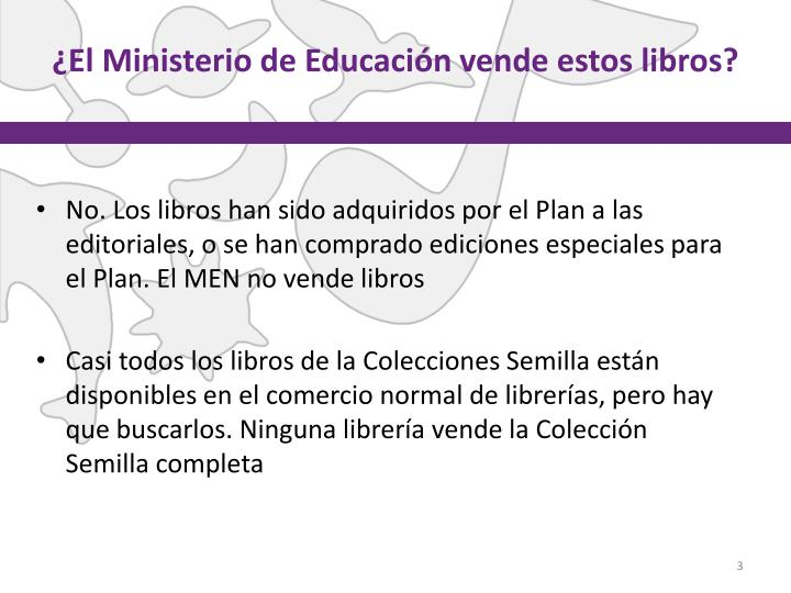¿El Ministerio de Educación vende estos libros?