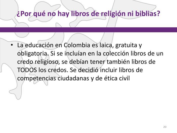 ¿Por qué no hay libros de religión ni biblias?