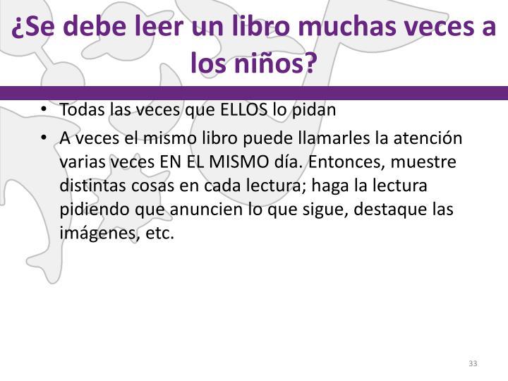 ¿Se debe leer un libro muchas veces a los niños?