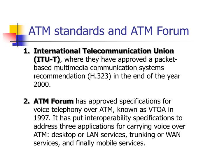 ATM standards and ATM Forum