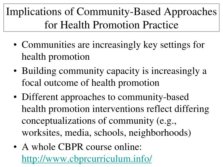 Implications of Community-Based Approaches for Health Promotion Practice