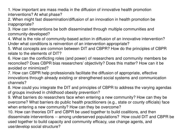 1. How important are mass media in the diffusion of innovative health promotion interventions? At what phase?