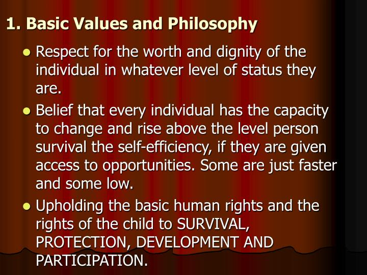1. Basic Values and Philosophy