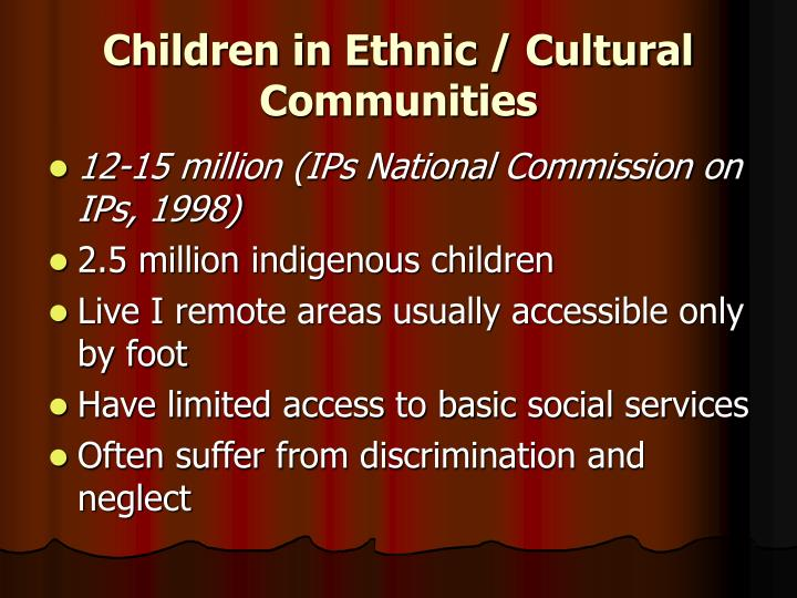 Children in Ethnic / Cultural Communities