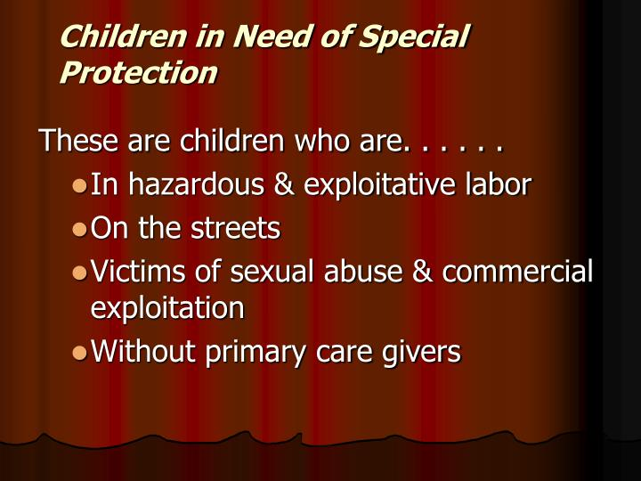 Children in Need of Special Protection
