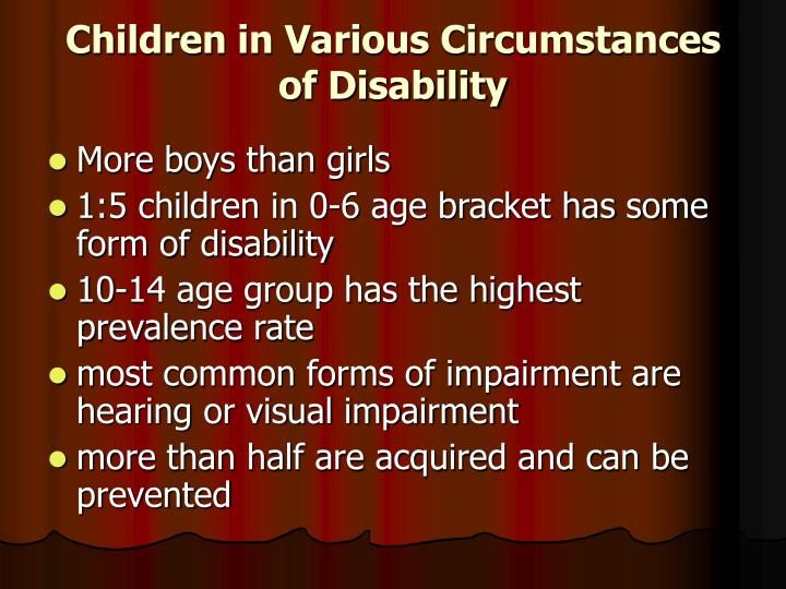 Children in Various Circumstances of Disability