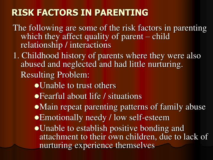 RISK FACTORS IN PARENTING