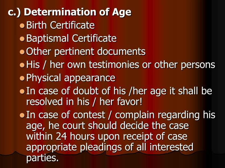c.) Determination of Age