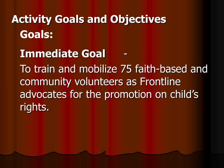 Activity Goals and Objectives