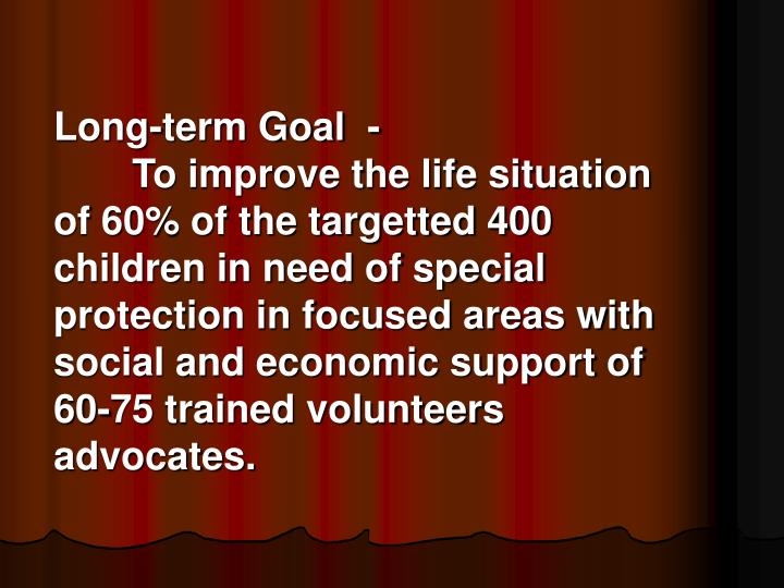 Long-term Goal-