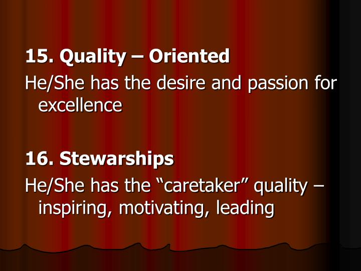 15. Quality – Oriented