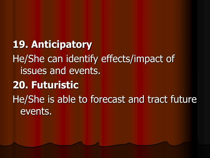 19. Anticipatory
