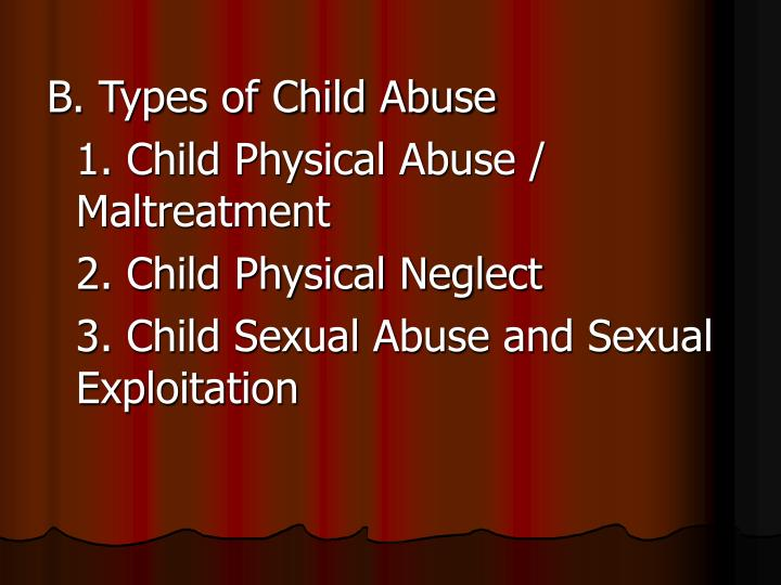 B. Types of Child Abuse