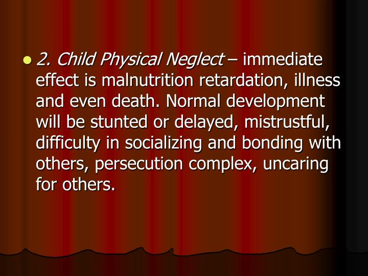 2. Child Physical Neglect