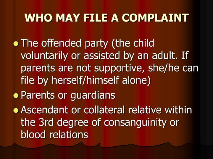 WHO MAY FILE A COMPLAINT