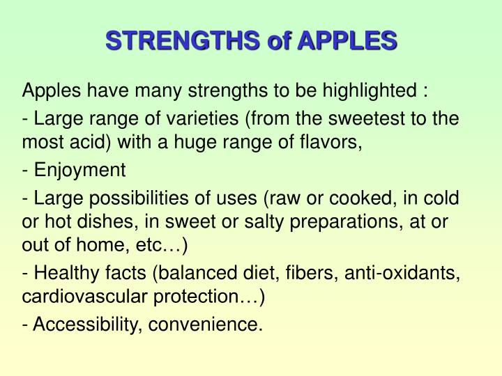 STRENGTHS of APPLES