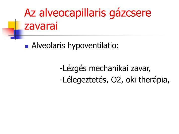 Az alveocapillaris gázcsere zavarai