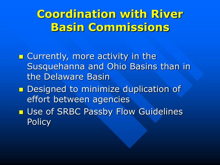Coordination with river basin commissions